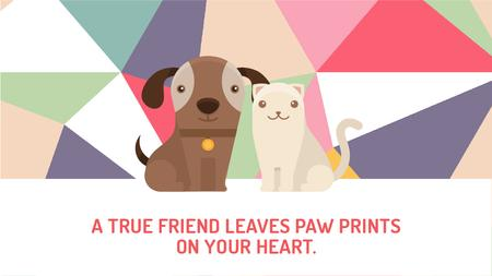 Designvorlage Pets Quote Cute Dog and Cat für Title