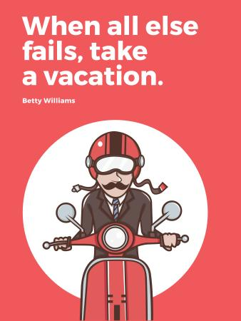 Ontwerpsjabloon van Poster US van Vacation Quote Man on Motorbike in Red