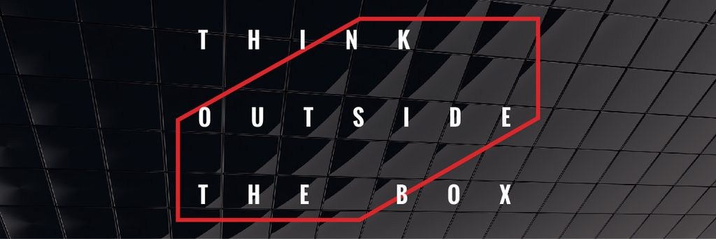 Think outside the box citation — Create a Design