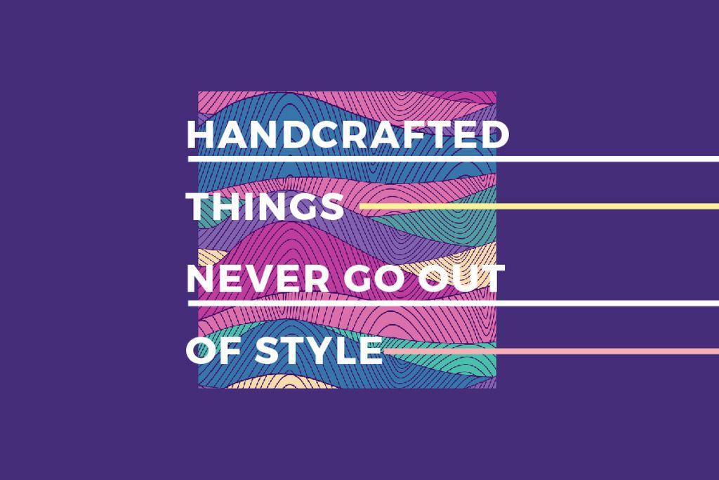 Citation about Handcrafted things — ein Design erstellen