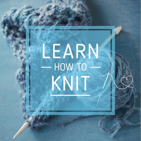 Knitting Workshop Ad with Needle and Yarn in Blue Instagramデザインテンプレート