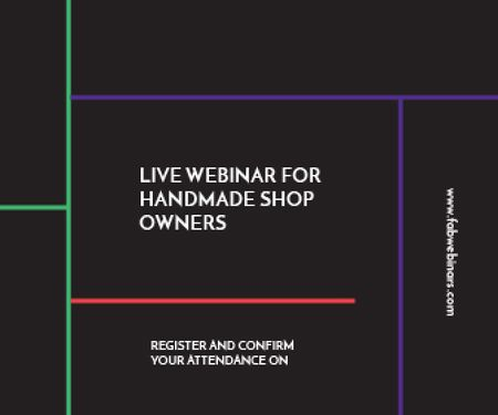 Modèle de visuel Live webinar for handmade shop owners - Large Rectangle