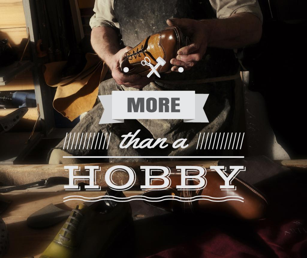 Hobby Quote on Shoemaker Creating in Workshop — Créer un visuel