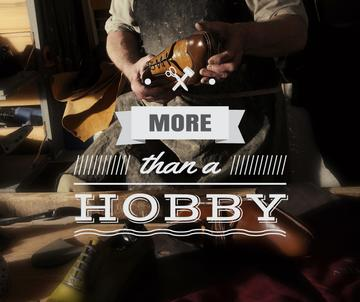 Hobby Quote on Shoemaker Creating in Workshop | Facebook Post Template