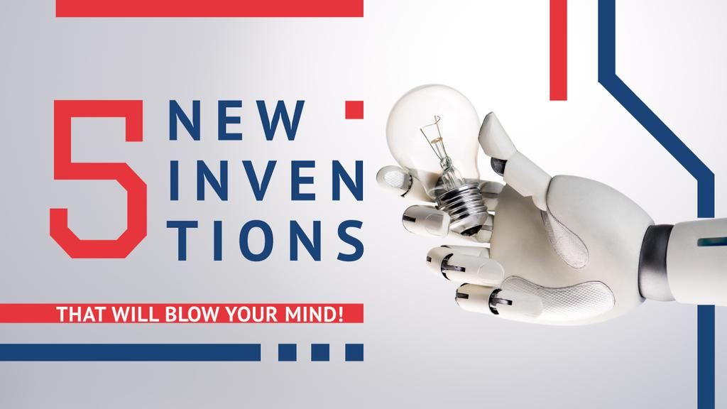 Latest Inventions Robot Hand Holding Bulb — Create a Design