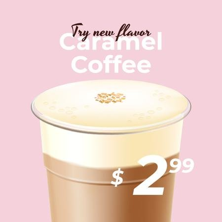 Cup of Coffee drink with caramel Instagram Modelo de Design