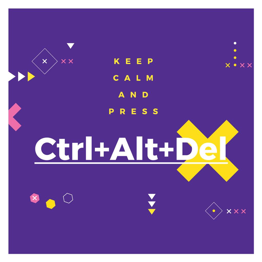 keep calm and press Ctrl+Alt+Delete purple poster — Создать дизайн