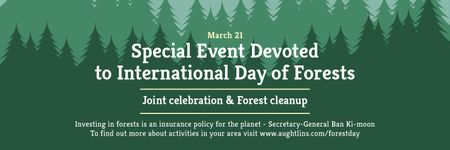 Plantilla de diseño de International Day of Forests Event Announcement in Green Twitter