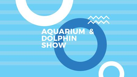 Aquarium & Dolphin show Youtube Design Template