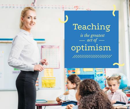 Teaching quote Kids Studying in Classroom Facebook Design Template