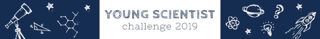 Young scientist challenge banner — Create a Design