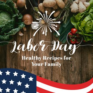 Healthy Recipes on Happy Labor Day