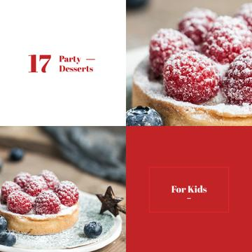 Kids Party Desserts with sweet Raspberry Tart
