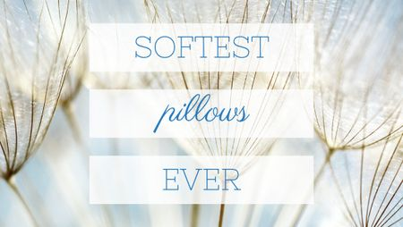 Ontwerpsjabloon van Title van Softest Pillows Ad Tender Dandelion Seeds