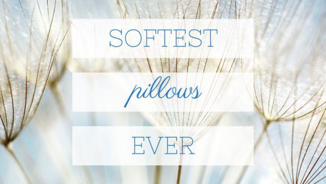 Plantilla de diseño de Softest Pillows Ad Tender Dandelion Seeds Title
