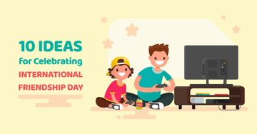 10 ideas for celebrating International friendship day poster