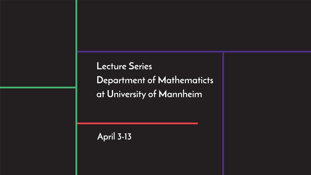 Lecture series of mathematics at university of Mannheim — Créer un visuel