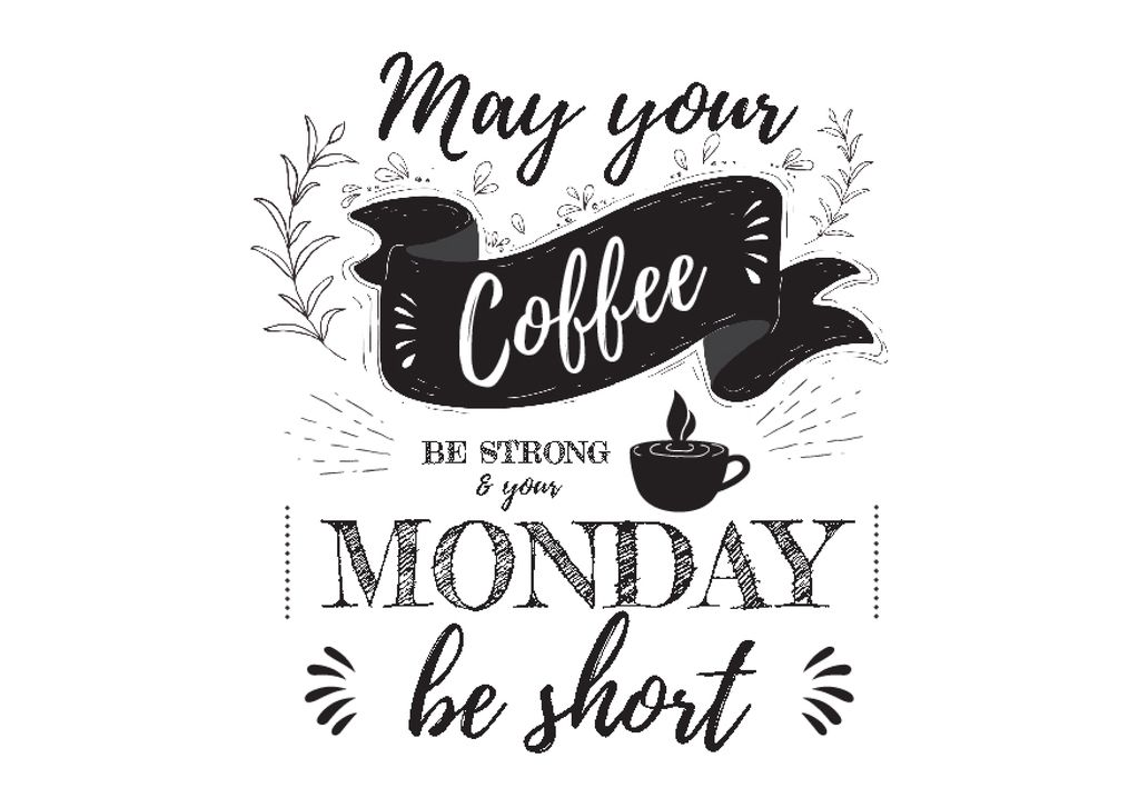 Cup of Coffee with Lettering in Black — Crear un diseño