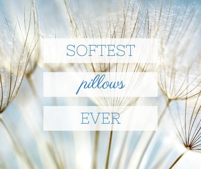 Ontwerpsjabloon van Facebook van Softest Pillows Ad Tender Dandelion Seeds