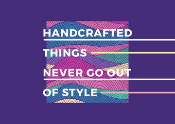 Handcraft Quote Colorful Lines and Waves