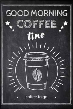 Coffee time chalk poster