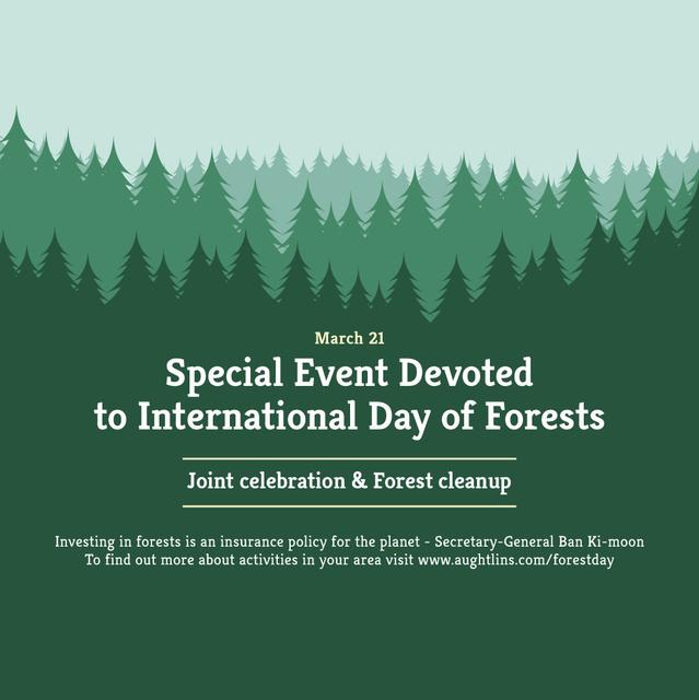 Plantilla de diseño de International Day of Forests Event Announcement in Green Instagram AD