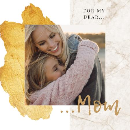 Mother's Day Greeting Mom Hugging Daughter Instagramデザインテンプレート