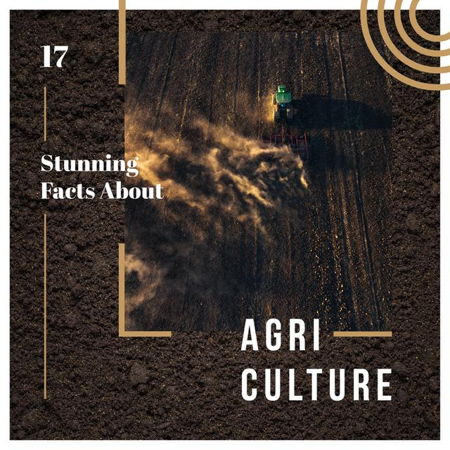 Designvorlage Agriculture Facts Tractor Working in Field für Instagram AD
