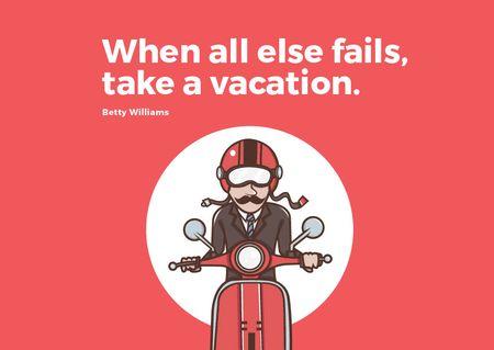 Plantilla de diseño de Vacation Quote Man on Motorbike in Red Postcard