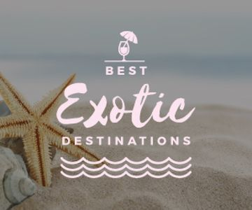 best  exotic destinations poster