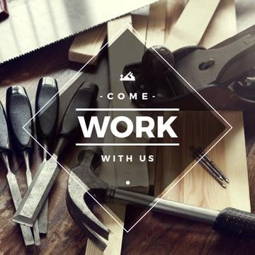 Different tools on workbench with come work with us inscription