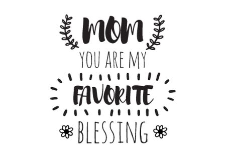 Citation on Mothers Day about mom as favorite blessing Postcard Design Template
