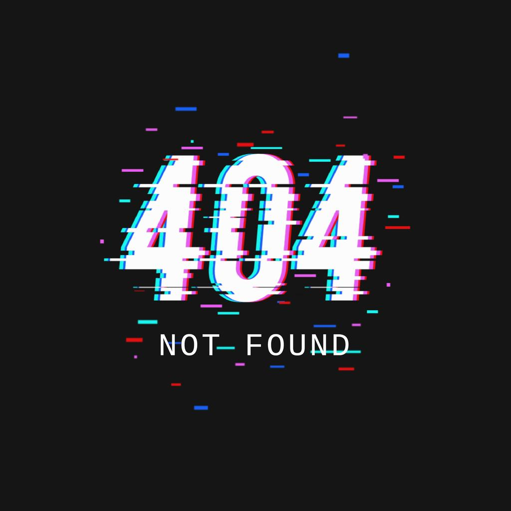 404 error message with glitch effect — ein Design erstellen