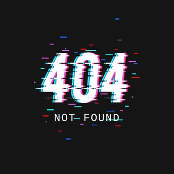 404 error message with glitch effect