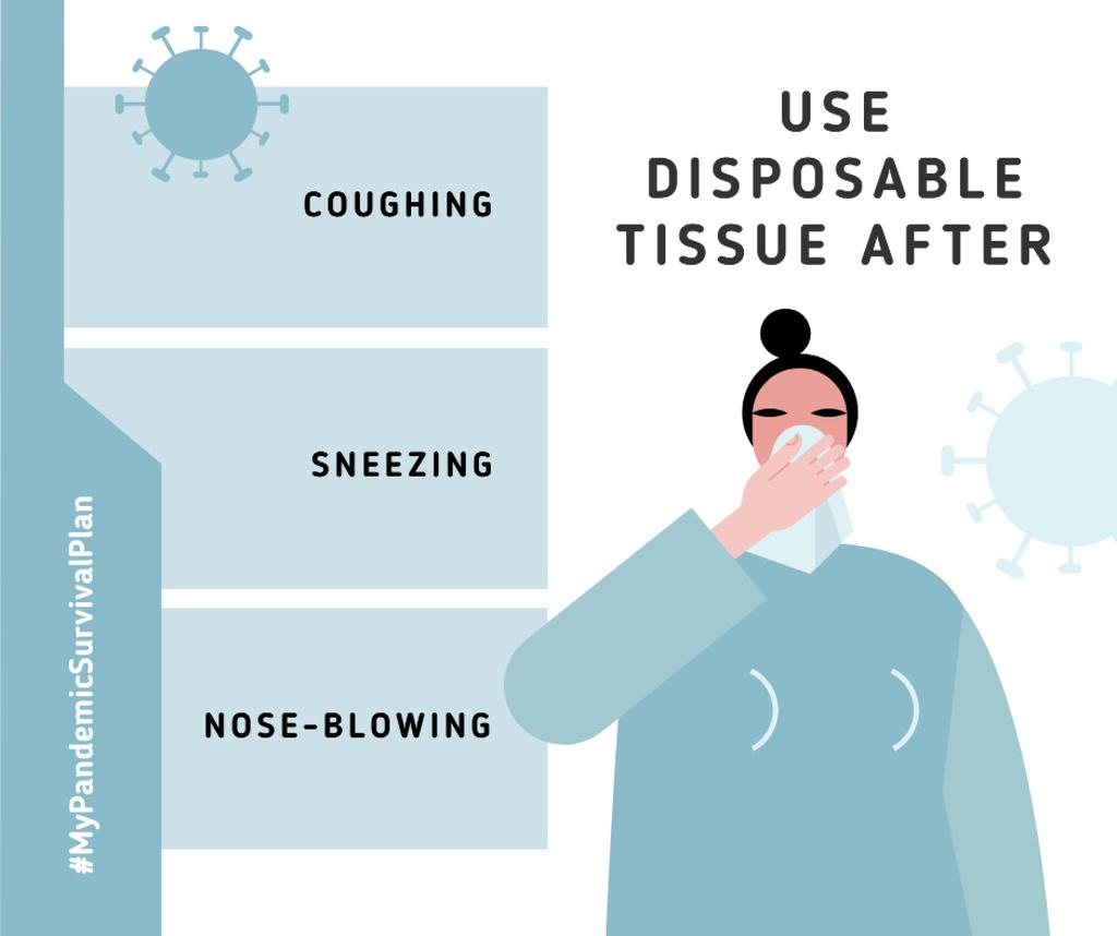 Plantilla de diseño de #MyPandemicSurvivalPlan Woman using desposable tissue with symptoms Facebook
