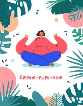 Woman meditating with Funny Phrase