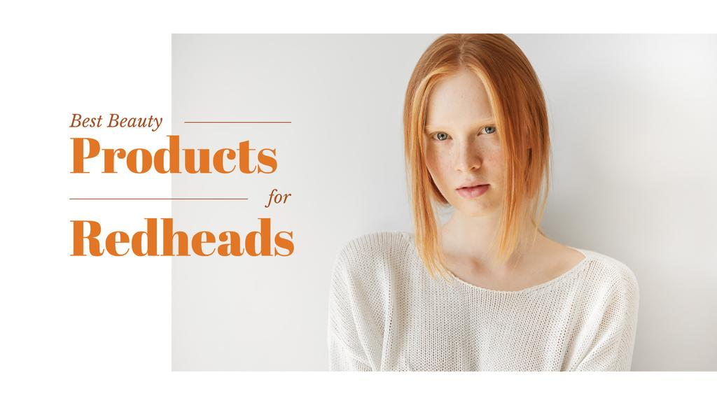 Best beauty products for redheads — ein Design erstellen