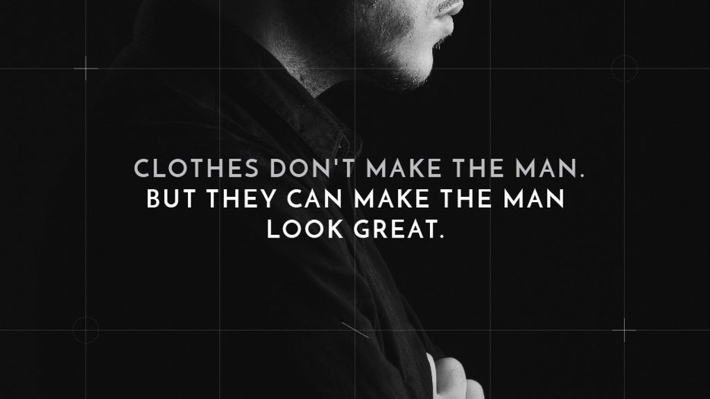 Citation about a man clothes — Crear un diseño