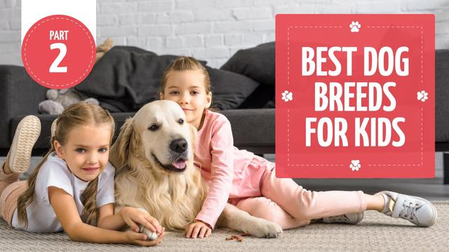 Ontwerpsjabloon van Youtube Thumbnail van Dog Breeds Guide Kids with Labrador