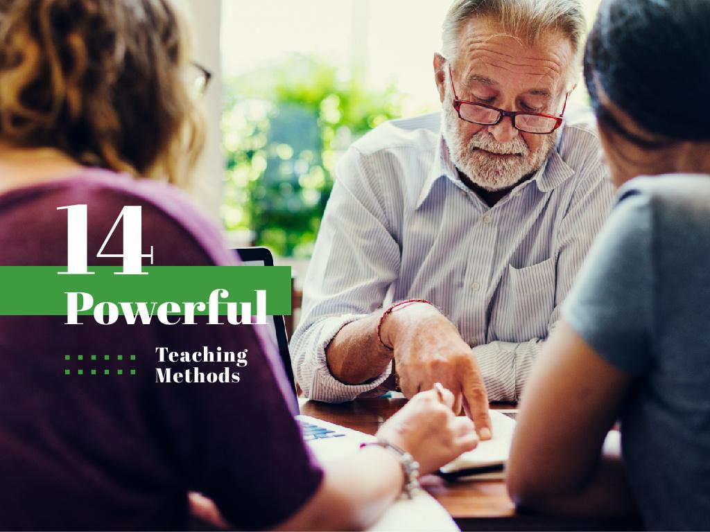 14 powerful teaching methods — Create a Design