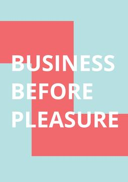 Business before pleasure citation