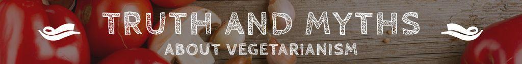 Truth and myths about Vegetarianism — Создать дизайн