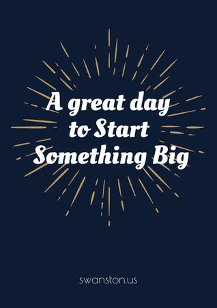 Plantilla de diseño de Citation about great day to start something big Poster