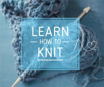 Knitting Workshop Advertisement Needle and Yarn in Blue | Facebook Post Template