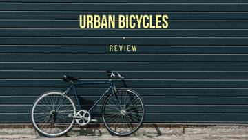 review of urban bicycles banner