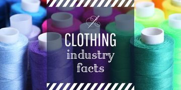 Clothing industry facts poster