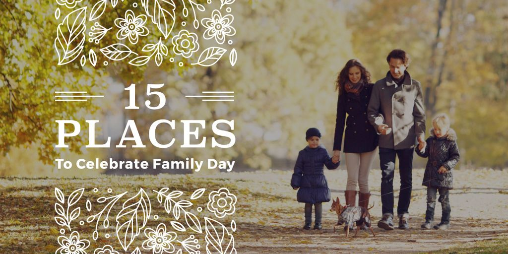 15 places to celebrate family day poster — Crea un design