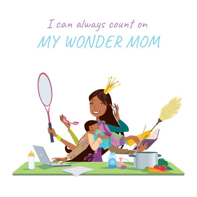 Designvorlage Multitasking wonder mom with baby für Animated Post