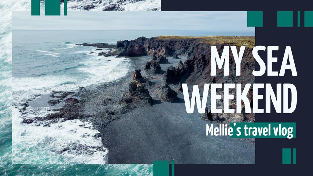Sea Weekend Inspiration Rocky Coast View | Youtube Thumbnail Template — Create a Design