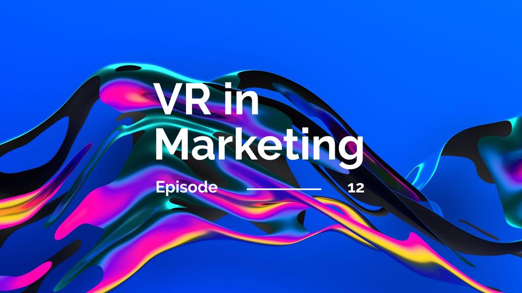 VR technology in marketing —デザインを作成する